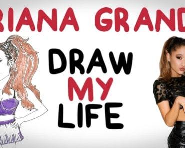Ariana Grande - Draw My Life